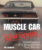Muscle Car Confidential by Joe Oldham